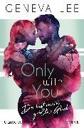 Cover-Bild zu Only with You - Du bist mein größtes Glück (eBook) von Lee, Geneva