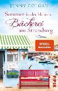 Cover-Bild zu Sommer in der kleinen Bäckerei am Strandweg (eBook) von Colgan, Jenny