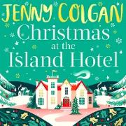 Cover-Bild zu Christmas at the Island Hotel (eBook) von Colgan, Jenny