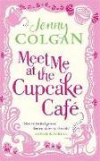 Cover-Bild zu Meet Me at the Cupcake Café von Colgan, Jenny