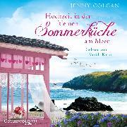 Cover-Bild zu Hochzeit in der kleinen Sommerküche am Meer (Audio Download) von Colgan, Jenny
