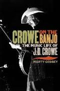 Cover-Bild zu Crowe on the Banjo von Godbey, Marty