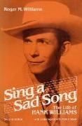 Cover-Bild zu Sing a Sad Song von Williams, Roger M.