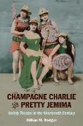 Cover-Bild zu Champagne Charlie and Pretty Jemima von Rodger, Gillian M.