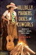 Cover-Bild zu Hillbilly Maidens, Okies, and Cowgirls von Vander Wel, Stephanie