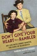 Cover-Bild zu Don't Give Your Heart to a Rambler von Stephens, Barbara Martin