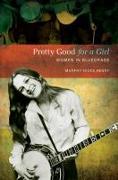 Cover-Bild zu Pretty Good for a Girl von Henry, Murphy Hicks