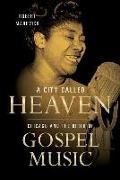 Cover-Bild zu A City Called Heaven von Marovich, Robert M.