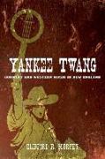 Cover-Bild zu Yankee Twang von Murphy, Clifford R.