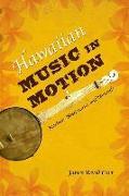 Cover-Bild zu Hawaiian Music in Motion von Carr, James Revell
