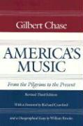 Cover-Bild zu America's Music von Chase, Gilbert