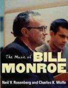 Cover-Bild zu The Music of Bill Monroe von Rosenberg, Neil V.