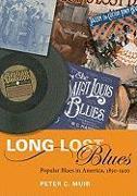 Cover-Bild zu Long Lost Blues von Muir, Peter C.