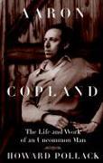 Cover-Bild zu Aaron Copland von Pollack, Howard
