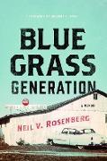 Cover-Bild zu Bluegrass Generation von Rosenberg, Neil V