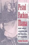 Cover-Bild zu Pistol Packin' Mama von Romalis, Shelly