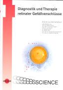 Cover-Bild zu Diagnostik und Therapie retinaler Gefässverschlüsse von Hattenbach, Lars-Olof (Hrsg.)