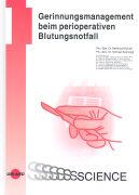 Cover-Bild zu Gerinnungsmanagement beim perioperativen Blutungsnotfall von Heindl, Bernhard (Hrsg.)