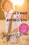 Cover-Bild zu Es war alles am besten! (eBook) von Drews, Jürgen