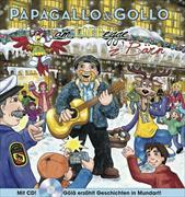 Cover-Bild zu Papagallo und Gollo - Am Loebegge z'Bärn von Pfeuti, Marco