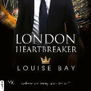 Cover-Bild zu London Heartbreaker - Kings of London Reihe, Teil 4 (Ungekürzt) (Audio Download) von Bay, Louise