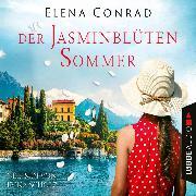 Cover-Bild zu Der Jasminblütensommer - Jasminblüten-Saga, Teil 2 (Ungekürzt) (Audio Download) von Conrad, Elena