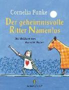 Cover-Bild zu Der geheimnisvolle Ritter Namenlos von Funke, Cornelia