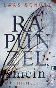 Cover-Bild zu Rapunzel, mein (eBook) von Schütz, Lars