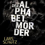 Cover-Bild zu Der Alphabetmörder (Audio Download) von Schütz, Lars