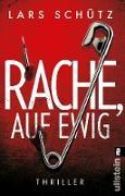 Cover-Bild zu Rache, auf ewig (eBook) von Schütz, Lars