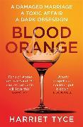 Cover-Bild zu Blood Orange von Tyce, Harriet