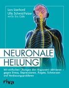 Cover-Bild zu Neuronale Heilung von Lienhard, Lars