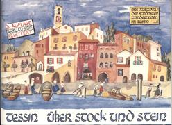 Cover-Bild zu Tessin über Stock und Stein von Stricker, Hannes (Illustr.)