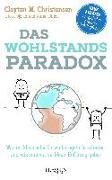 Cover-Bild zu Das Wohlstandsparadox von Christensen, Clayton M.
