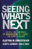Cover-Bild zu Seeing What's Next (eBook) von Christensen, Clayton M.