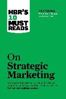 "Cover-Bild zu HBR's 10 Must Reads on Strategic Marketing (with featured article ""Marketing Myopia,"" by Theodore Levitt) (eBook) von Review, Harvard Business"
