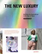 Cover-Bild zu The New Luxury von Gestalten (Hrsg.)