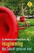Cover-Bild zu Imagineering von Metelmann, Jörg (Hrsg.)