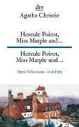 Cover-Bild zu Hercule Poirot, Miss Marple and ..., Hercule Poirot, Miss Marple und von Christie, Agatha