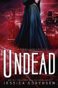 Cover-Bild zu Undead (My Cursed Superhero Life, #3) (eBook) von Sorensen, Jessica