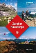 Cover-Bild zu Zürcher Hausberge von Kundert, Remo