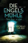 Cover-Bild zu Die Engelsmühle von Gruber, Andreas