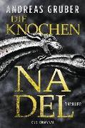 Cover-Bild zu Die Knochennadel von Gruber, Andreas