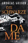 Cover-Bild zu Die schwarze Dame von Gruber, Andreas