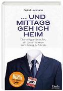 Cover-Bild zu Und mittags geh ich heim von Lohmann, Detlef