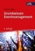 Cover-Bild zu Grundwissen Eventmanagement von Jäger, Dieter