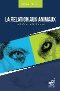 Cover-Bild zu La relation aux animaux (eBook) von Friedrich, Sandra