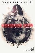 Cover-Bild zu Ambassador Hotel (eBook) von Desjardins, Marie