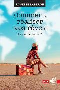 Cover-Bild zu Comment realiser vos reves (eBook) von Laberge, Rosette