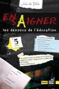 Cover-Bild zu Ensaigner, les dessous de l'education (eBook) von Julie de Belle, de Belle